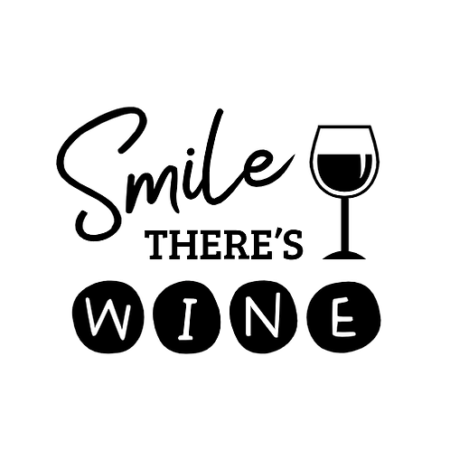 "Smile there's wine (12""x12"")"