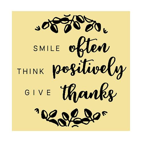 "Smile often, Think positively (12""x 12"")"