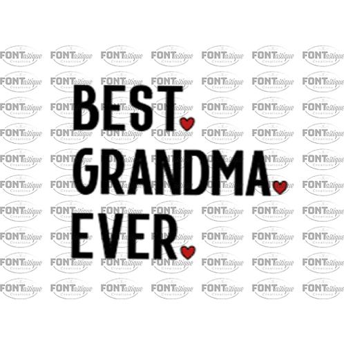 "Best Grandma Ever (12""x12"")"