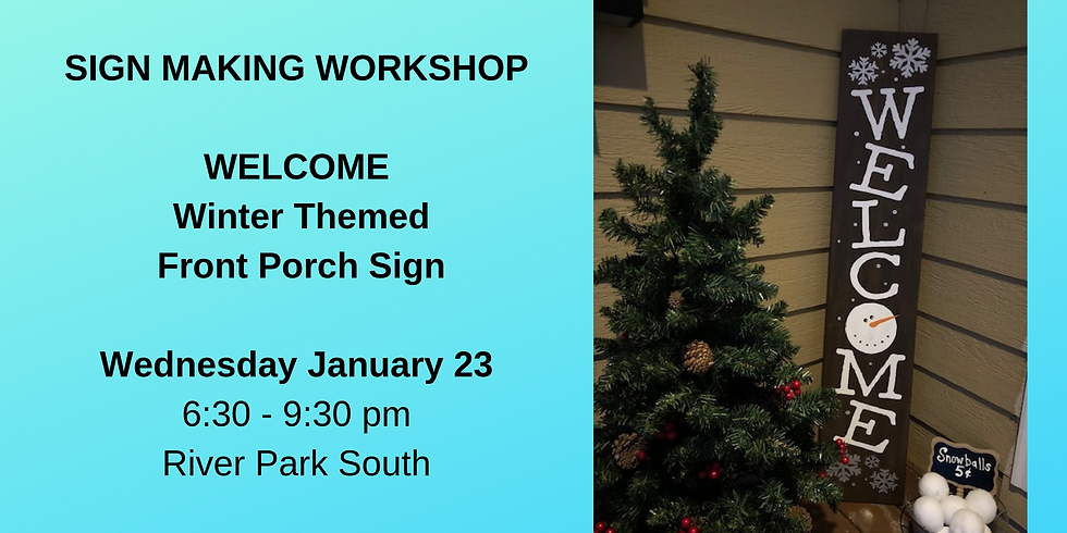 """""""WELCOME"""" - FRONT PORCH WOOD SIGN WORKSHOP"""
