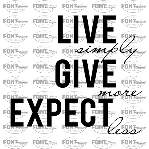 "Live Simply Give More Expect Less (12""x12"")"