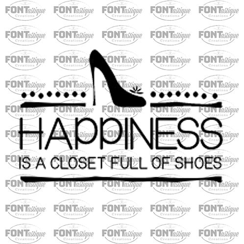 """Happiness is a closet full of shoes (12""""x24"""")"""