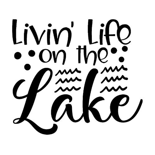 "Livin' Life on the Lake (12""x12"")"
