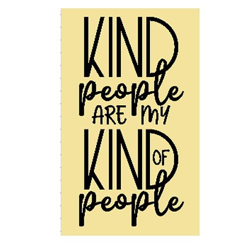 "Kind People are my Kind of People (12""x 18"")"
