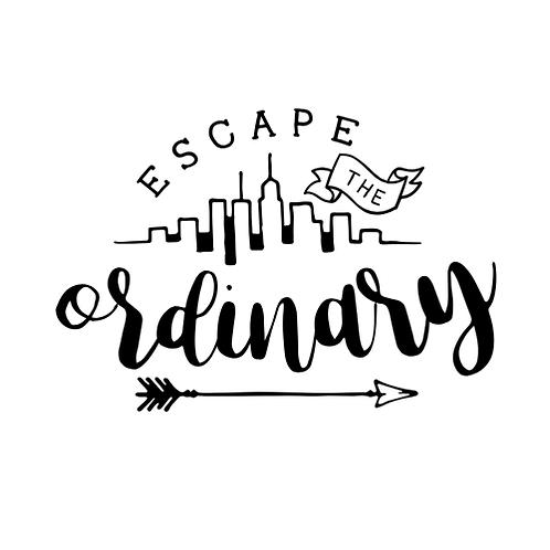 """Escape the Ordinary (12""""x 18"""")"""