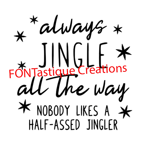 "Always jingle all the way (12""x 12"")"