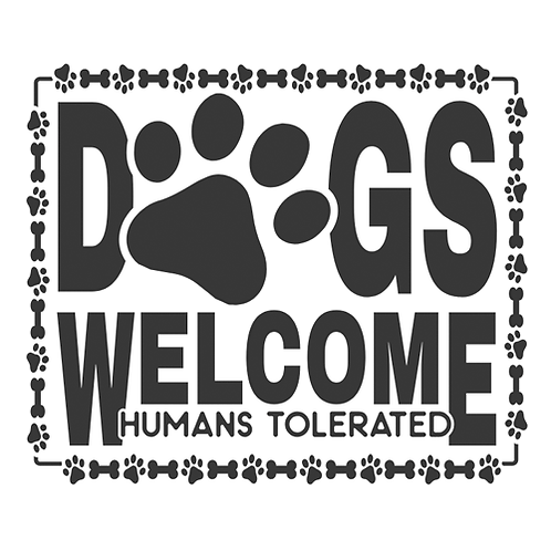 """Dogs welcome, humans tolerated (paw prints) (12""""x12"""")"""