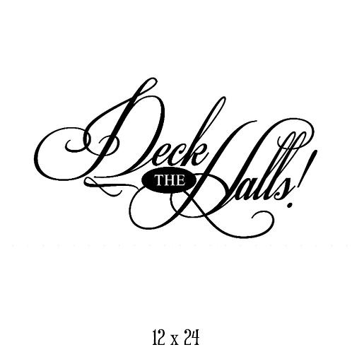 "Deck the Halls (12""x 24"")"