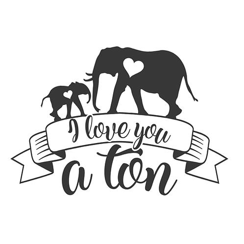 "I love you a ton (12""x12"")"