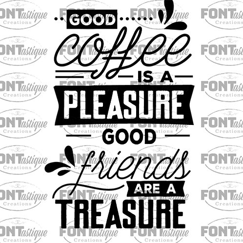 "Good Coffee is a Pleasure (12""x15"")"