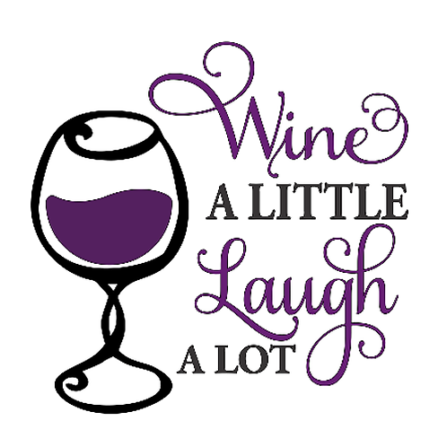 Wine a Little Laugh a lot (12x12)