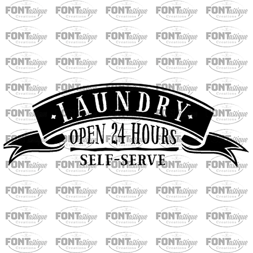 "Laundry Open 24 Hours (12""x24"")"