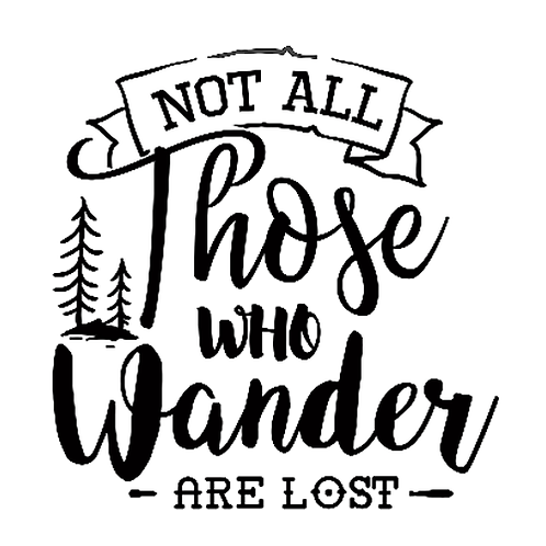 """Not all those who Wander (12""""x12)"""