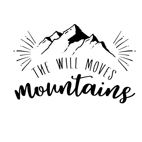 "The will moves mountains (12""x 18"")"