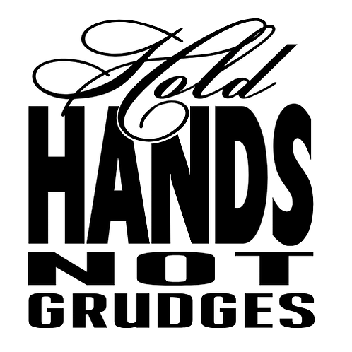 """Hold Hands Not Grudges (12""""x12"""")"""