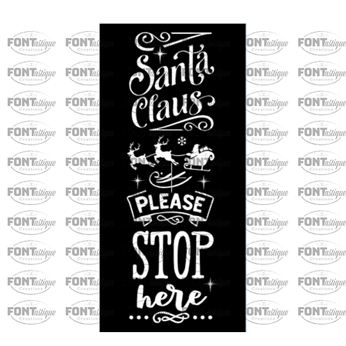 "Santa Claus Please Stop here (12""x 24"")"