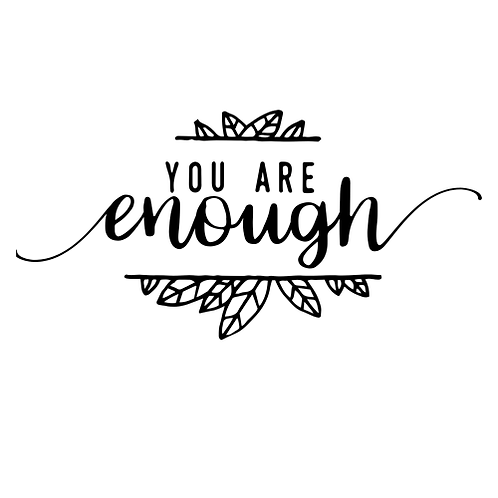 """You are enough (12""""x 24"""")"""