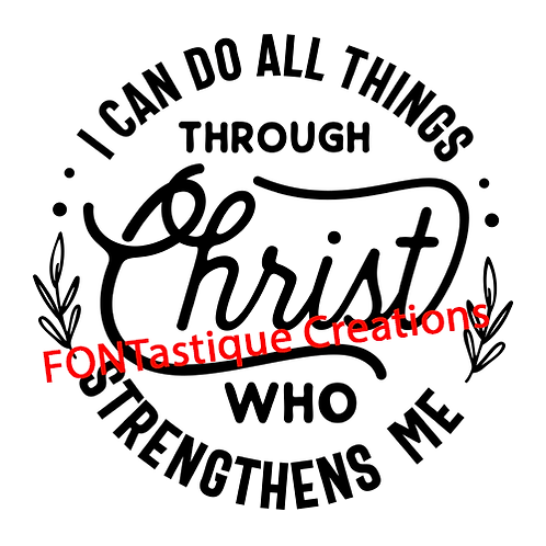 """I can do all things through Christ (12""""x12"""")"""
