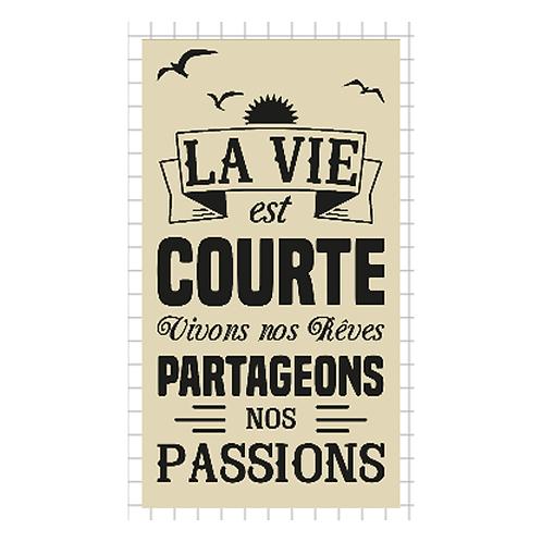 """La vie est courte (12""""x20"""")"""