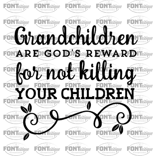 "Grandchildren are God's Reward (12""x12"")"