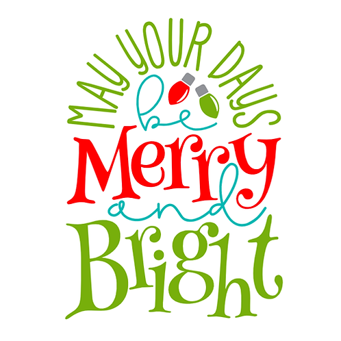"""May your Days be Merry & Bright (12""""x 12"""")"""