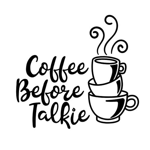 "Coffee before Talkie (12""x12"")"