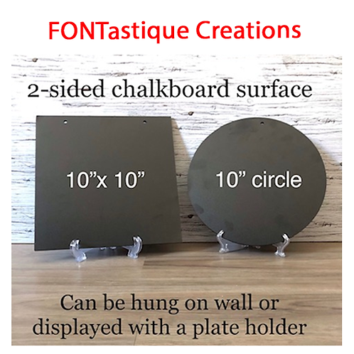 Chalkboard surfaces (10 inch round or square shape)
