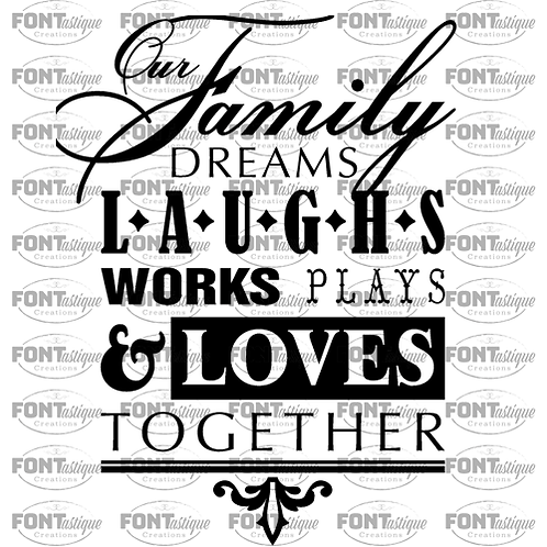 """Our family dreams laughs works (12""""x12"""")"""