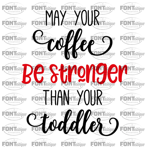 "May your coffee be stronger (12""x12"")"