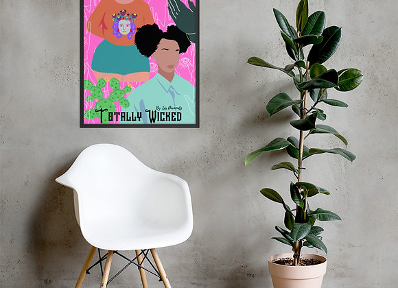 Totally Wicked by Isis Diamondz Framed Poster