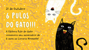 6 anos da  Editora Pulo do Gato