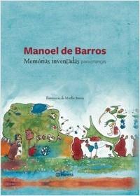 Memórias inventadas, Manoel de Barros