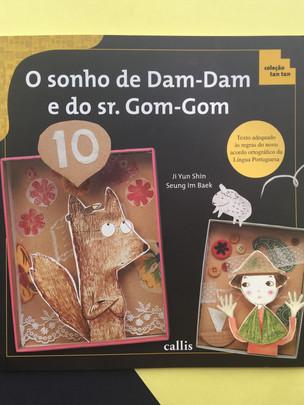 O sonho de Dam- Dam e do Sr. Gom- Gom