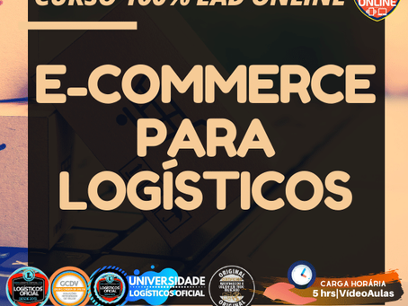 LOGÍSTICA NO E-COMMERCE