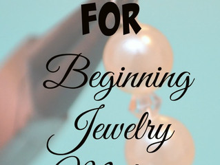 10 Tips for Beginning Jewelrymakers