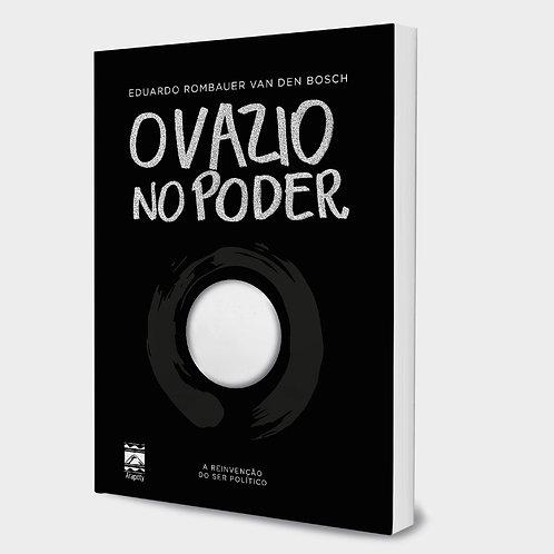 O VAZIO NO PODER de Eduardo Rombauer