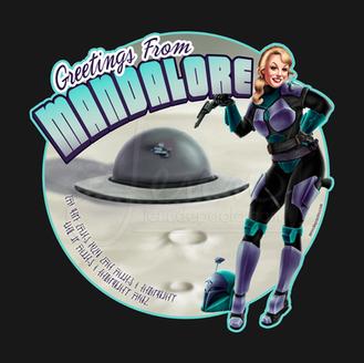 Greetings from Mandalore Mandalorian Warrior Pinup Girl