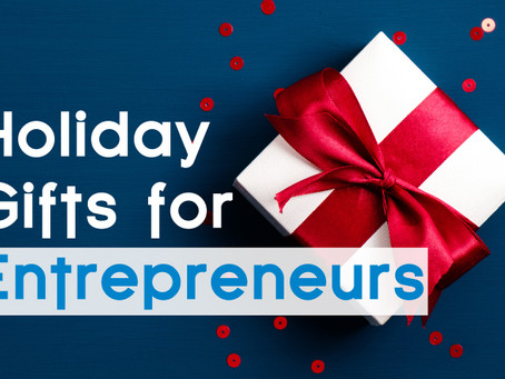 Great Gifts for Entrepreneurs on Your List