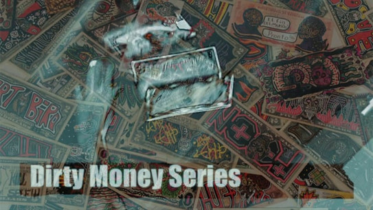 Commercial for Artist Series.   Dirty Money Series - Estlow Art  Art on World Currency