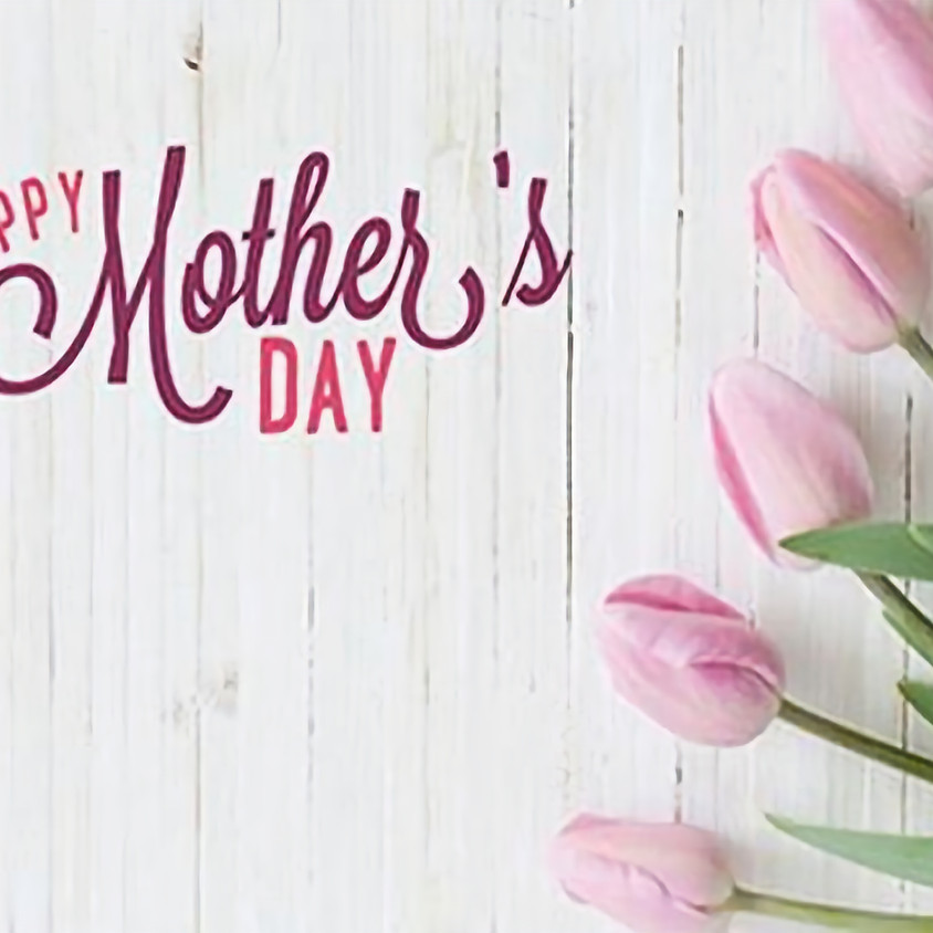 Living Faith Celebrates Mother's!