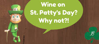St. Patrick's Day and.... wine?