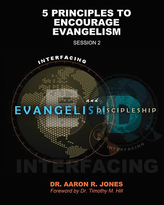 5 Principles To Encourage Evangelism - Session 2