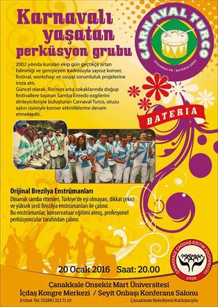 Carnaval Turco büyük ilgi topladı. / Carnaval Turco successfully makes a splash.
