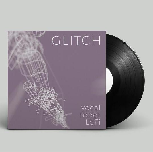 Glitch_VocalRobotLoFi_750x.jpg