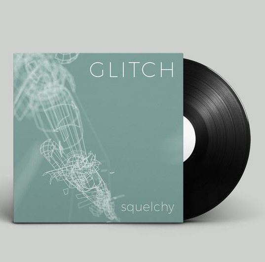Glitch_Squelchy_750x.jpg