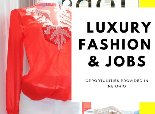 Luxury Fashion & Job Opportunities Provided in NE Ohio
