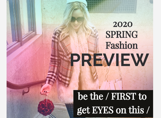 FASHION Spring PREVIEW 2020: be the / FIRST to get EYES on The LIST