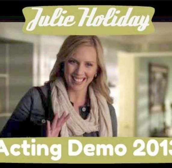 Julie Holiday Acting Demo