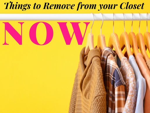 Items to Remove from your closet NOW