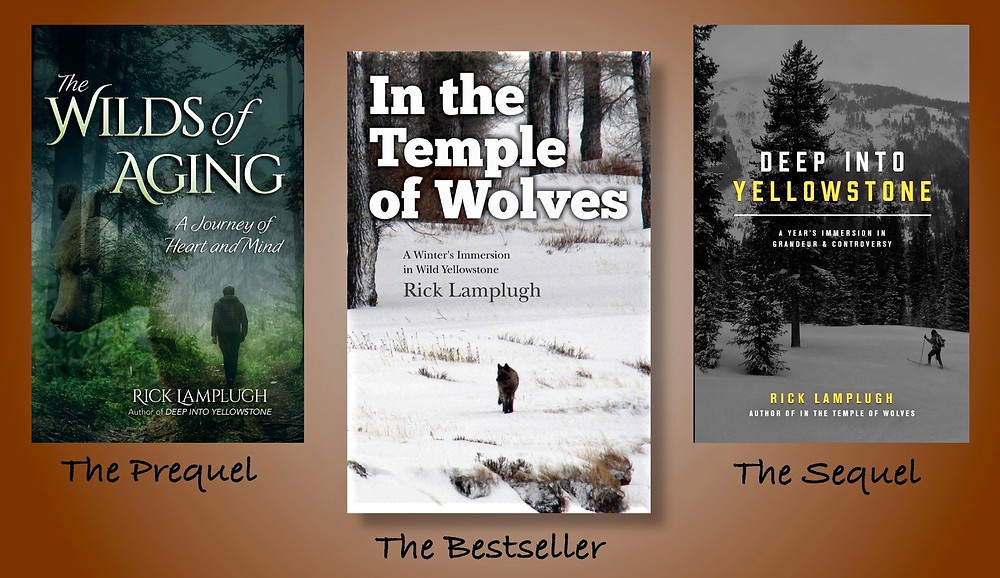 A trio of personally signed books written by Yellowstone author Rick Lamplugh: The Wilds of Aging, In the Temple of Wolves, and Deep into Yellowstone
